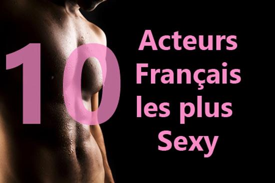 Les 10 acteurs français les plus sexy en 2016