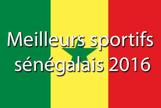 Meilleurs sportifs Sénegalais 2016