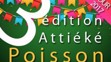 Attiéké Poisson Tour 2017 : toutes les infos sur la 3ème édition