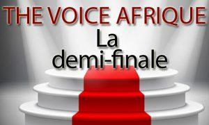 The Voice Afrique francophone(Grand show): les talents qualifiés pour les demi-finales