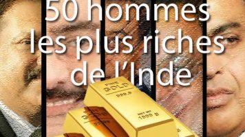 Les 50 hommes les plus riches de l'Inde