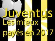Les footballeurs les mieux payés en 2017: les salaires à la Juventus