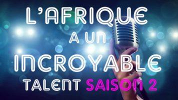 L'Afrique a un incroyable talent saison 2