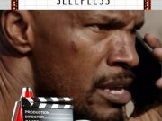 SLEEPLESS sortie cinéma