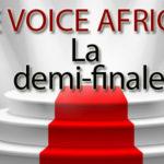 The voice Afrique demi-finale