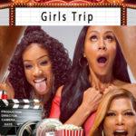 Girls Trip histoire