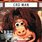 Cro Man sortie film