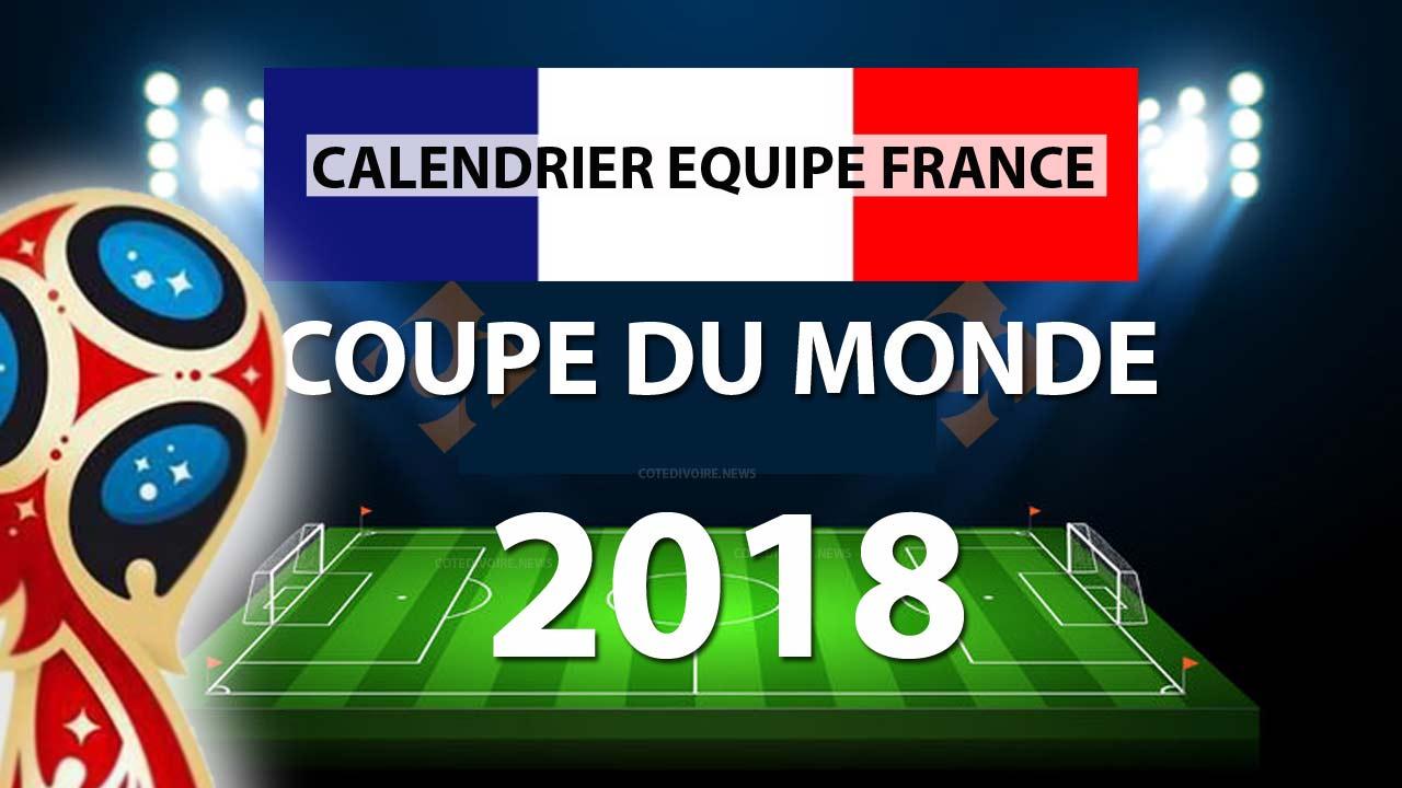 Calendrier des matchs de la coupe du monde pour l 39 quipe - Calendrier match france coupe du monde ...