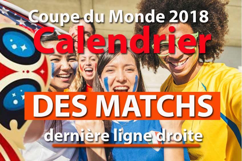 Demi finale coupe du monde 2018 calendrier et date des matchs - Date coupe du monde 2018 ...