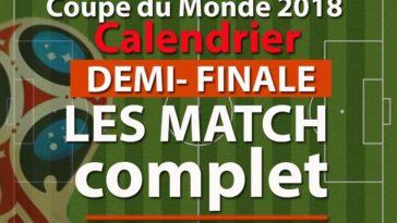 Demi-Finale Calendrier coupe du monde 2018