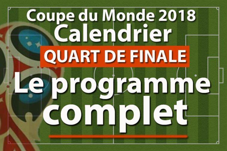 Quart de finale Programme mondiale 2018