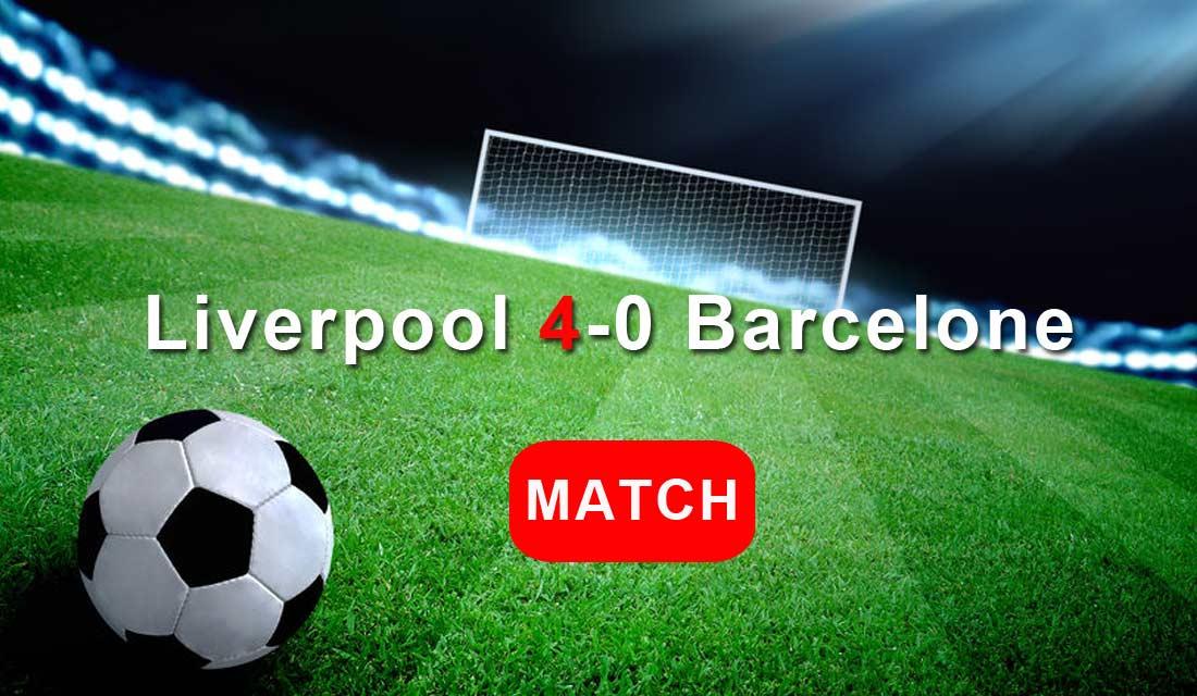 Match : Liverpool - Barça